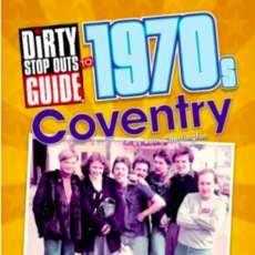 Dirty-stop-outs-guide-to-1970s-coventry-1515682685