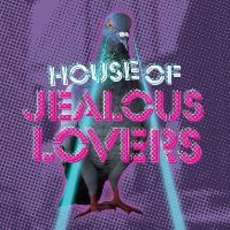 House-of-jealous-lovers-1503344889
