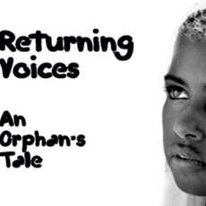 An-orphans-tale-returning-voices