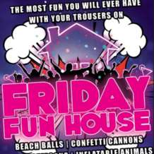 Friday-fun-house-1565512662