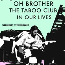 Oh-brother-the-taboo-club-in-our-lives-1581716602