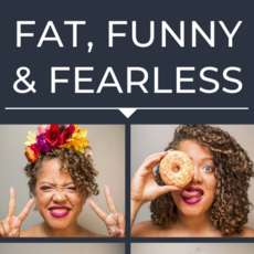 Fat-funny-fearless-1571909236