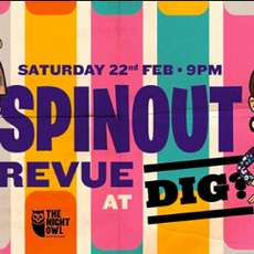 The-spinout-revue-at-dig-1572522763