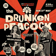 The-drunken-peacock-live-music-burlesque-magic-and-more-1589202949