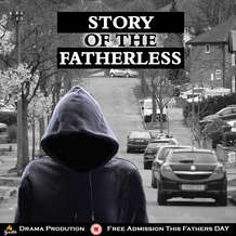 The-story-of-the-fatherless-by-ignite-drama-productions-1559168483