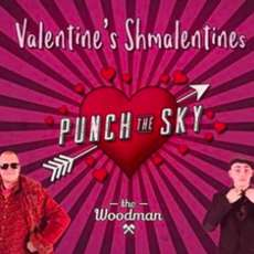 Valentine-s-shmalentines-punch-the-sky-1548882495