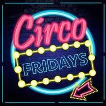Circo-fridays-1534879389