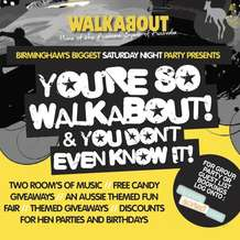 You-re-so-walkabout-you-don-t-even-know-it-1346143914