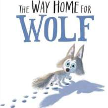 Storytime-the-way-home-for-wolf-1578911662